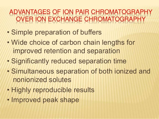 ion pair chromatography applications ppt