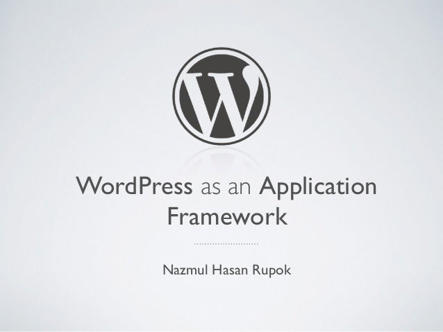 using wordpress as application framework